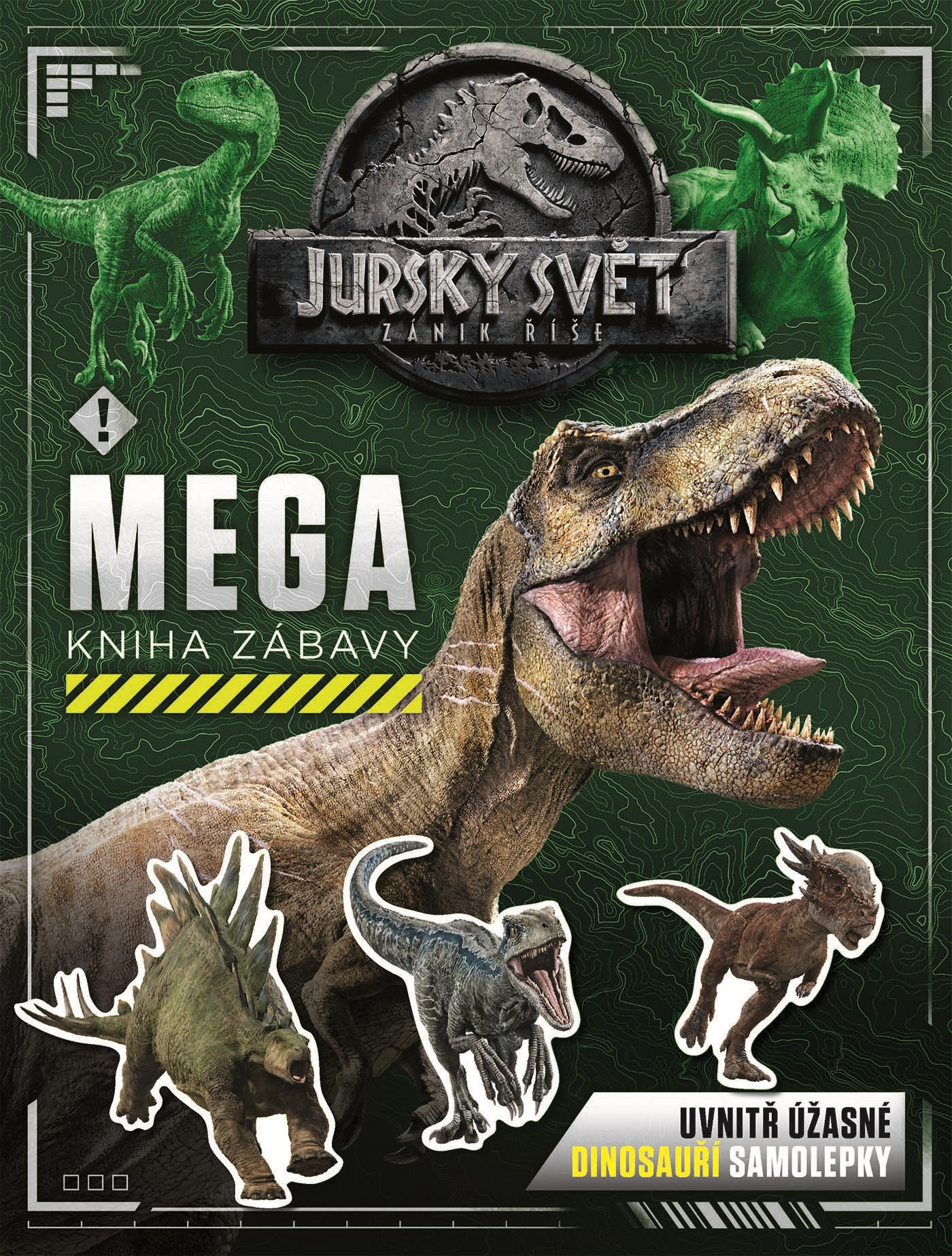 Jurský svět- Zánik říše - Mega kniha zábavy