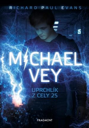 Michael Vey – Uprchlík z cely 25