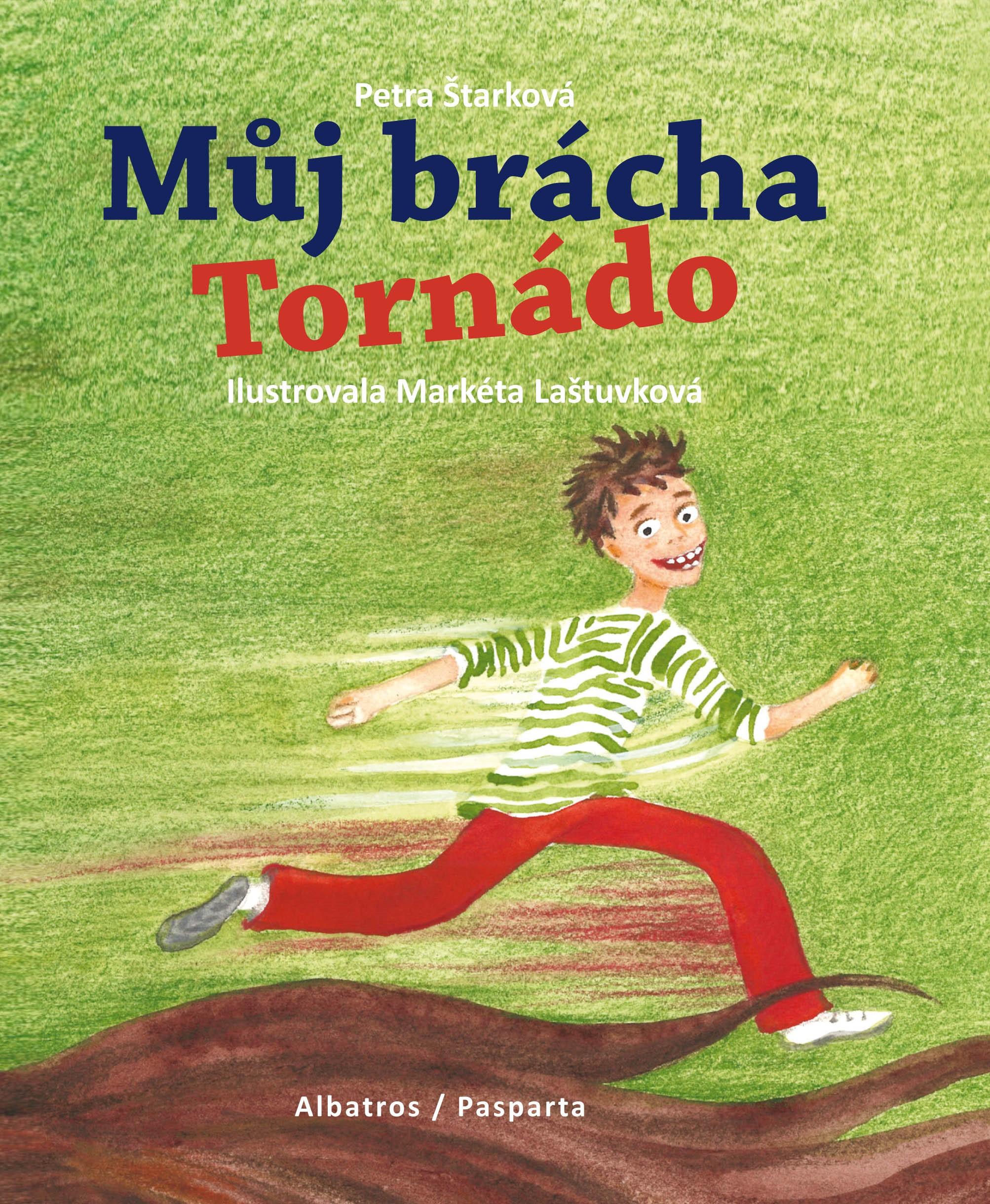 Můj brácha Tornádo