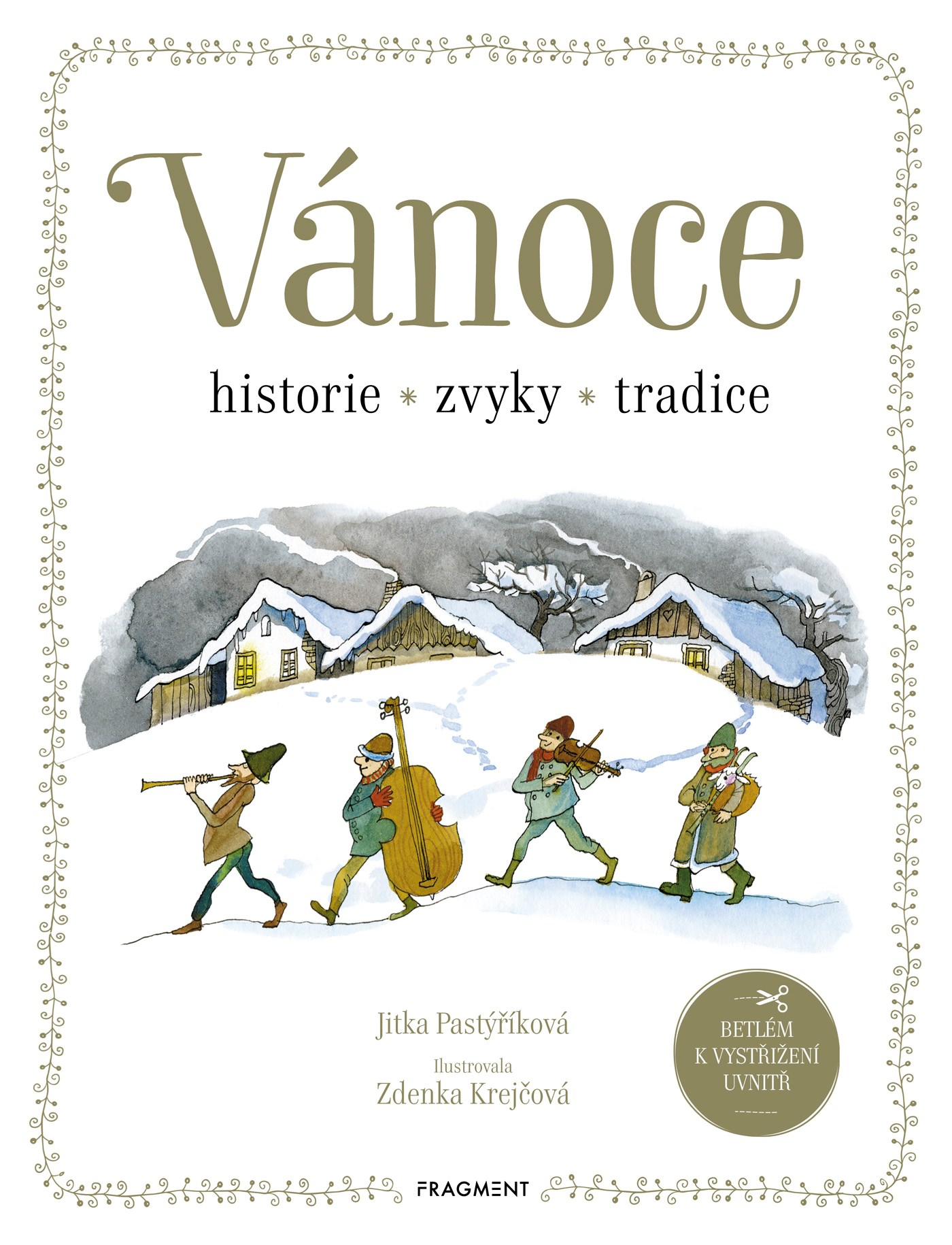 VÁNOCE - HISTORIE, ZVYKY, TRADICE