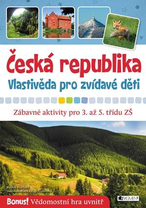 Česká republika – vlastivěda pro zvídavé děti