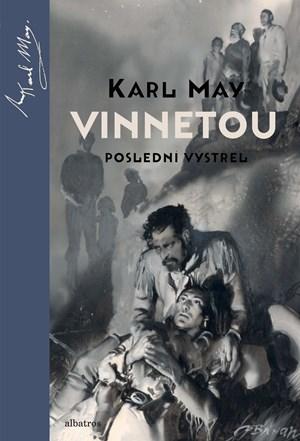 Karl May – Vinnetou - Poslední výstřel