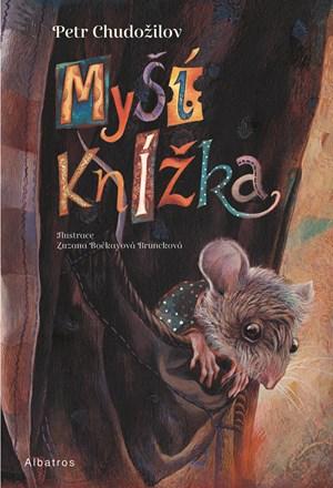 Myší knížka | Petr Chudožilov, Zuzana Bočkayová Bruncková