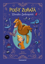 Polly Zubatá - Zkouška Sedmispáčů