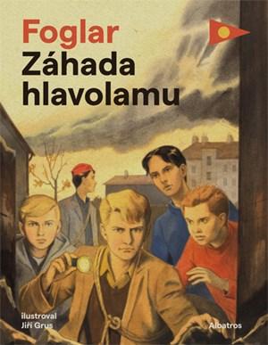 Záhada hlavolamu | Jiří Grus, Jaroslav Foglar