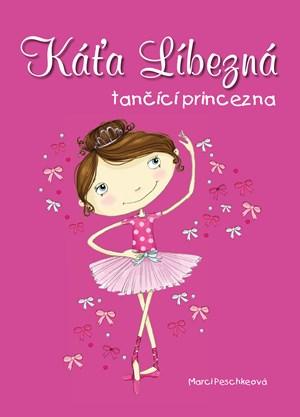 Káťa Líbezná, tančící princezna