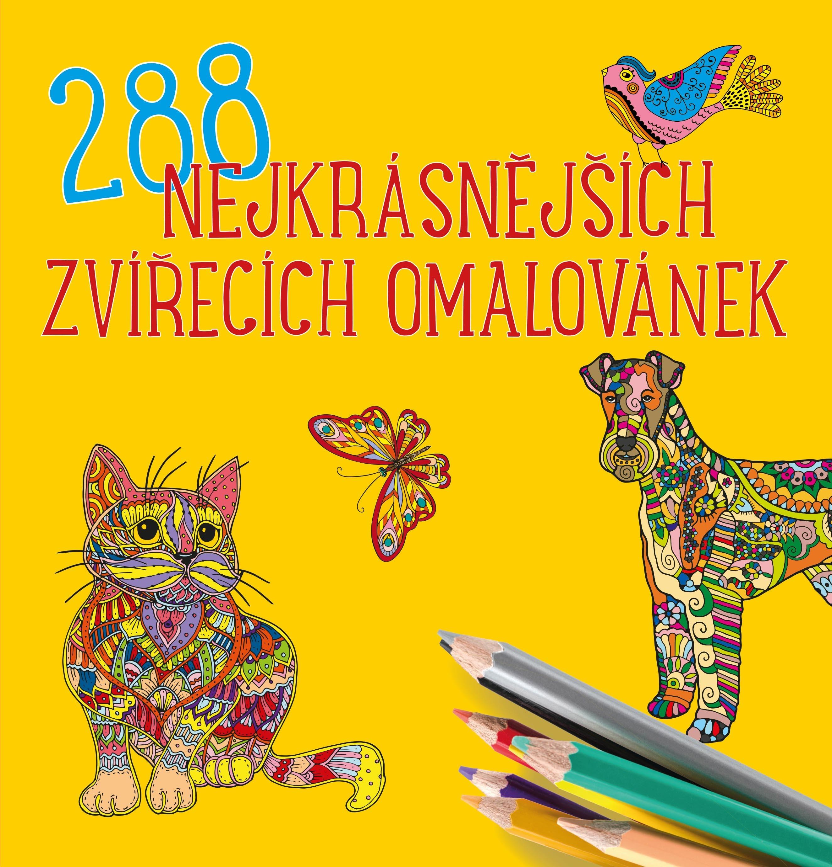 288 NEJKRÁSNĚJŠÍCH ZVÍŘECÍCH OMALOVÁNEK