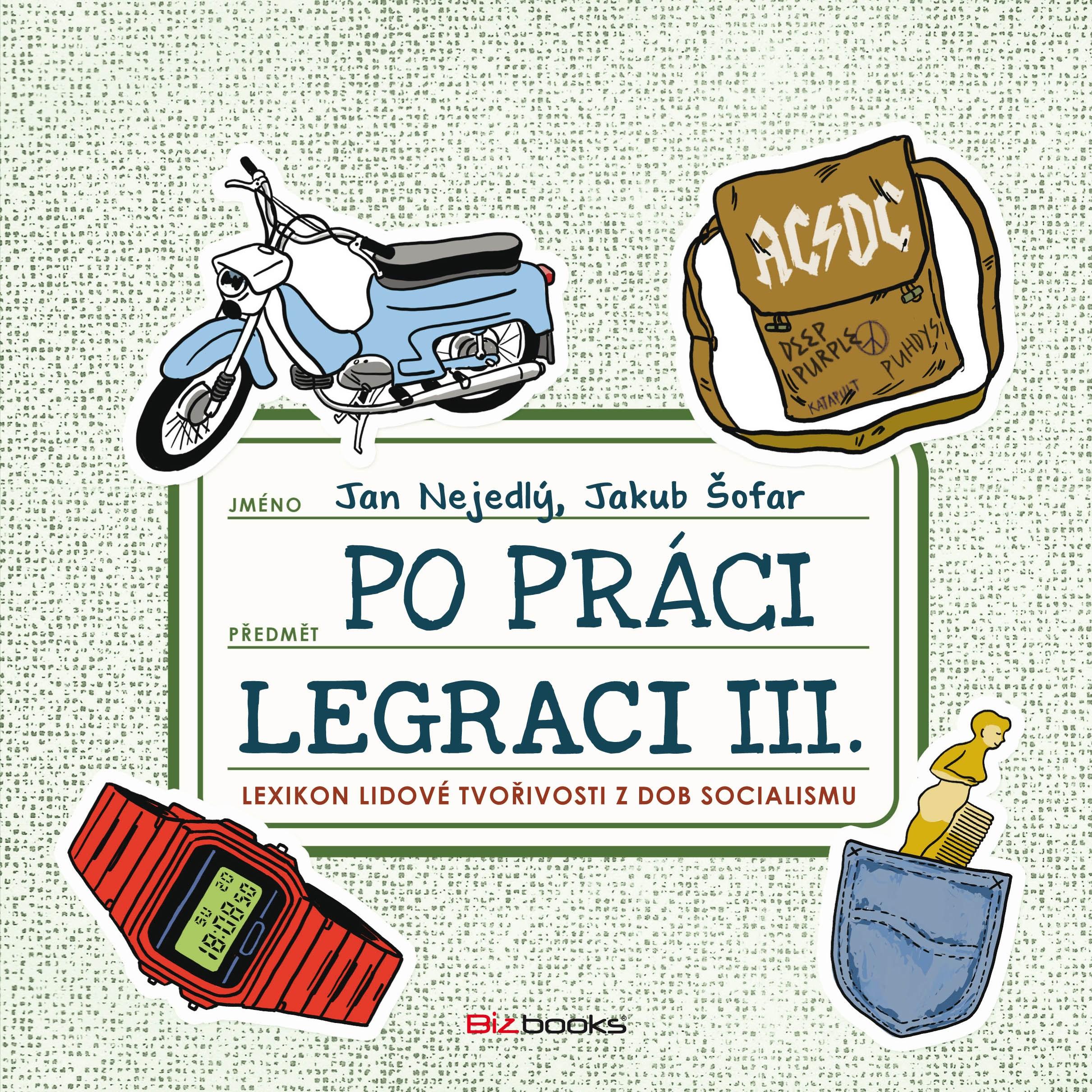 PO PRÁCI LEGRACI III.