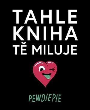 Tahle kniha tě miluje