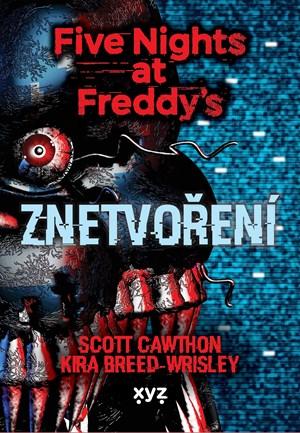 Five Nights at Freddy 2: Znetvoření