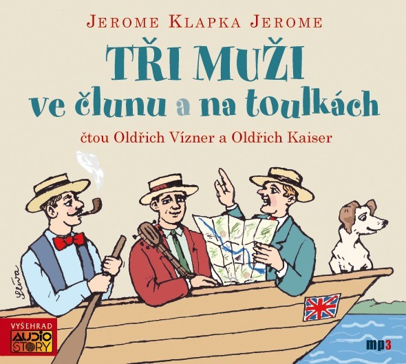 Tři muži ve člunu a na toulkách (audiokniha)   Jerome Klapka Jerome