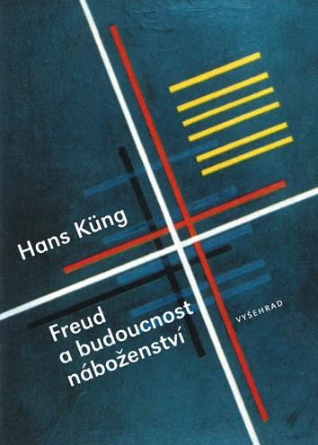 Freud a budoucnost náboženství | Hans Küng