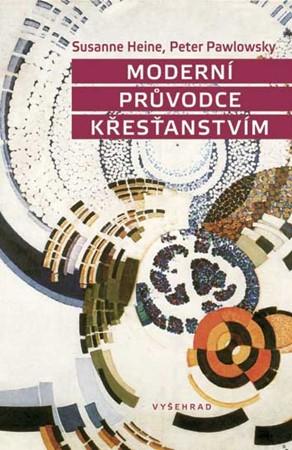 Susanne Heine, Peter Pawlowsky – Moderní průvodce křesťanstvím