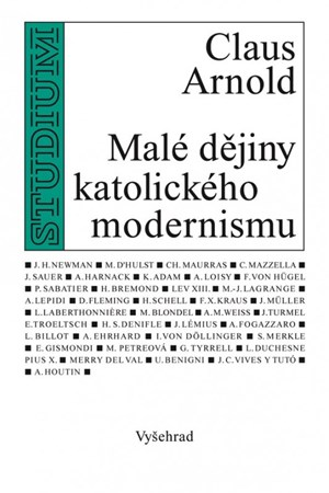 Arnold Claus – Malé dějiny katolického modernismu
