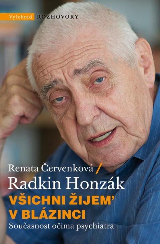 Vyšehrad Všichni žijem´ v blázinci | Renata Červenková
