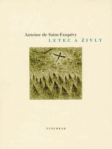Letec a živly | Antoine de Saint-Exupéry