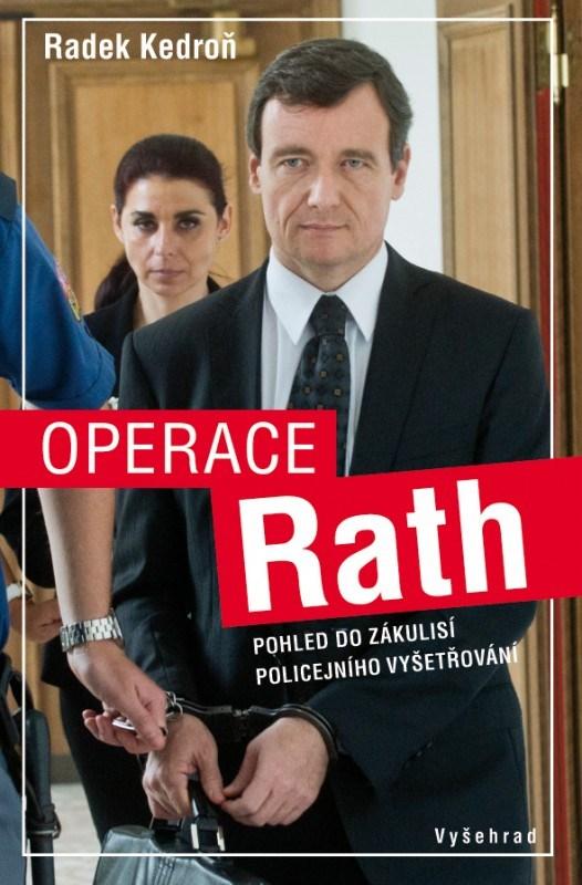 Operace Rath | Radek Kedroň