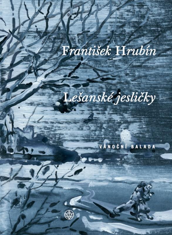 Lešanské jesličky   František Hrubín