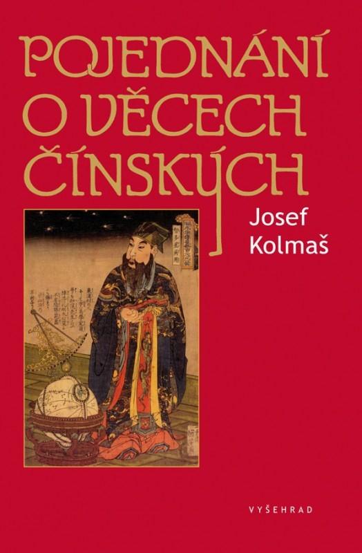 Pojednání o věcech čínských | Josef Kolmaš