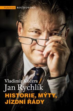 Vladimír Kučera – Historie, mýty, jízdní řády