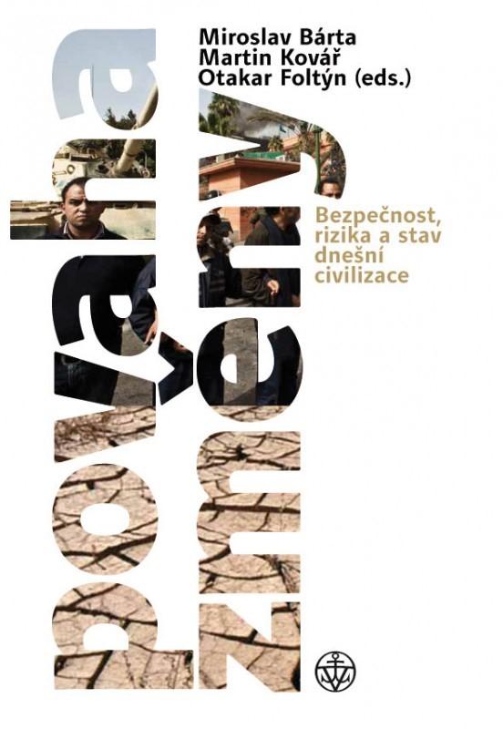 Povaha změny | Miroslav Bárta, Otakar Foltýn, Martin Kovář