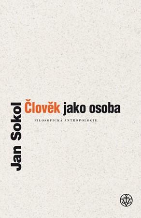 Jan Sokol – Člověk jako osoba