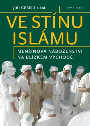 Jiří Gebelt – Ve stínu islámu