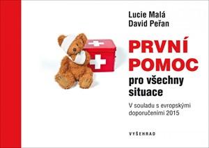 Lucie Malá, David Peřan – První pomoc pro všechny situace