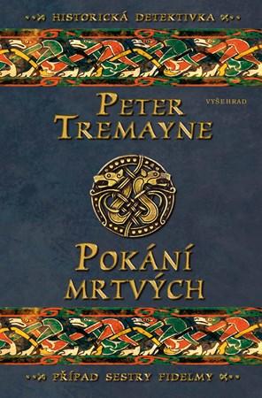 Peter Tremayne – Pokání mrtvých