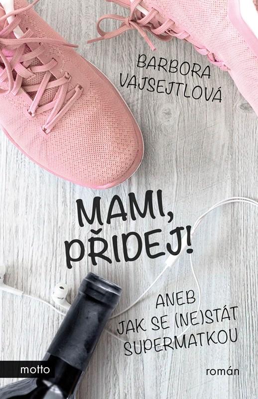 MAMI, PŘIDEJ!