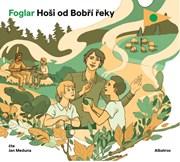 Hoši od Bobří řeky (audiokniha pro děti)