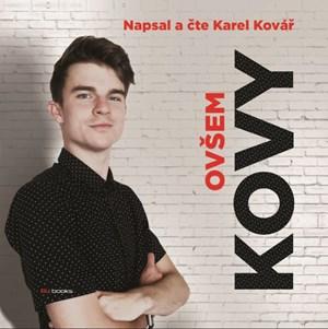 Kovy - Ovšem (audiokniha)