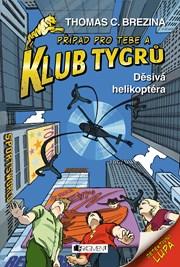 Klub Tygrů - Děsivá helikoptéra