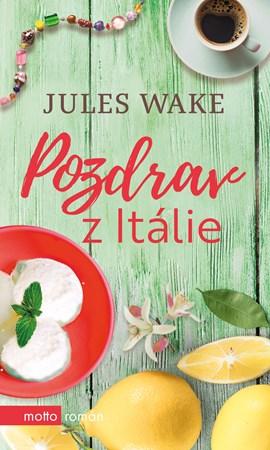 Jules Wake – Pozdrav z Itálie