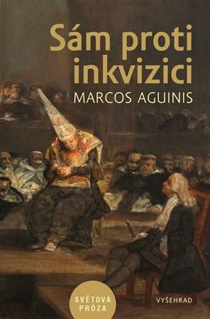 Marcos Aguinis – Sám proti inkvizici