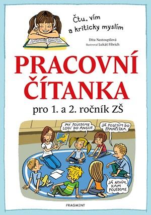 Dita Nastoupilová – Pracovní čítanka pro 1. a 2. ročník ZŠ