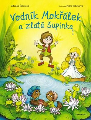 Zdeňka Šiborová – Vodník Mokřálek a zlatá šupinka