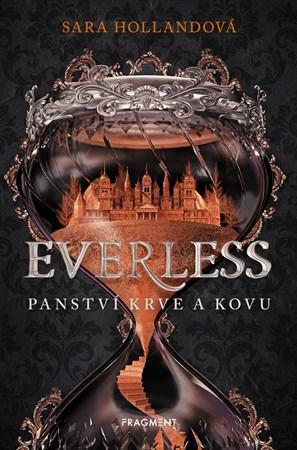 Sara Hollandová – Everless - Panství krve a kovu