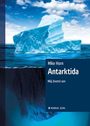 Mike Horn – Antarktida