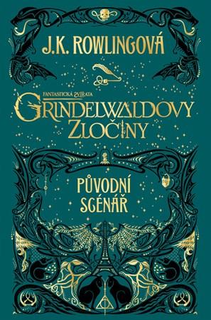 Fantastická zvířata: Grindelwaldovy zločiny – původní scénář