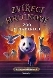 Zvířecí hrdinové – Zoo v plamenech