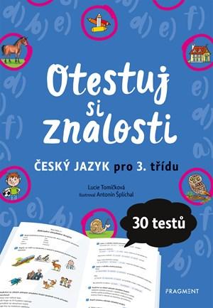 Lucie Tomíčková – Otestuj si znalosti – Český jazyk pro 3. třídu