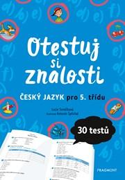 Otestuj si znalosti – Český jazyk pro 5. třídu