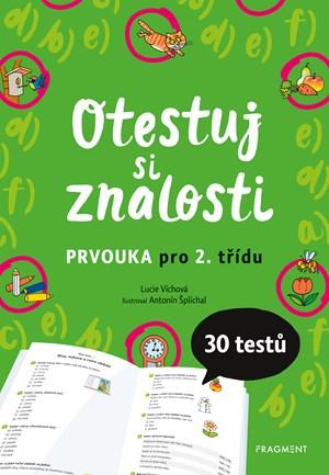Otestuj si znalosti – Prvouka pro 2. třídu | Lucie Víchová
