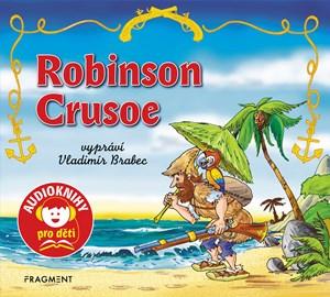 Robinson Crusoe (audiokniha pro děti)   Daniel Defoe, Jana Eislerová, Vladimír Brabec