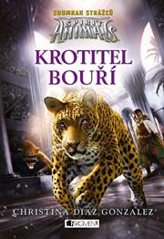 Spirit Animals: Soumrak strážců – Krotitel bouří