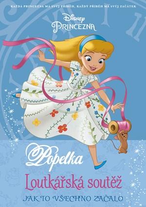 Princezna - Popelka - Jak to všechno začalo