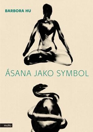 Ásana jako symbol | Barbora Hu