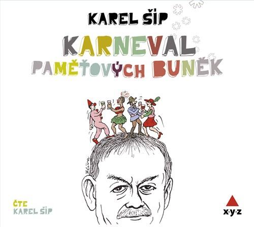 Karneval paměťových buněk (Karel Šíp) CD/MP3