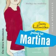 Jmenuji se Martina (audiokniha)